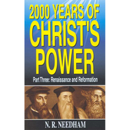 2000 Years of Christ's Power, Part Three by N.R. Needham (Paperback)