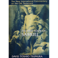 The First Book of Samuel by David Toshio Tsumura (Hardcover)