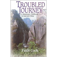 Troubled Journey by Faith Cook (Paperback)