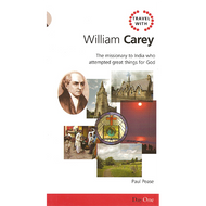 Travel with William Carey by Paul Pease (Paperback)