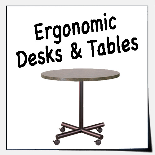 Ergonomic Desks & Tables