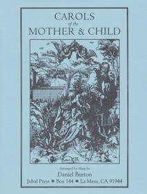 Burton: Carols of the Mother and Child