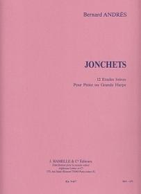 Andres: Jonchets