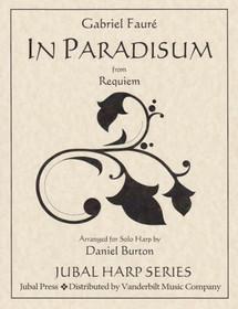 Faure/Burton: In Paradisum