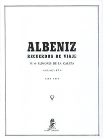 Albeniz/Bruno: Recuerdos de Viaje: No. 6 - Rumores de la Caleta