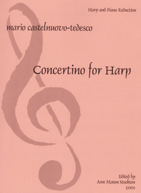 Castelnuovo-Tedesco: Concertino (Harp/Piano Reduction)