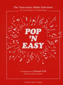 Tchaikovsky/Fell: Pop 'N Easy Nutcracker