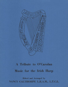 A Tribute to O'Carolan: Music for the Irish Harp, Nancy Calthorpe