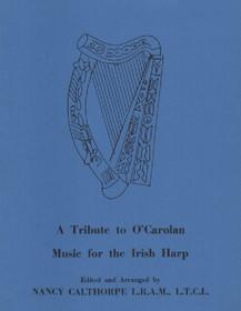 A Tribute to O'Carolan: Music for the Irish Harp, Nancy Calthorpe