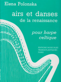 Airs et Danses de la Renaissance pour Harpe Celtique, Elena Polonska