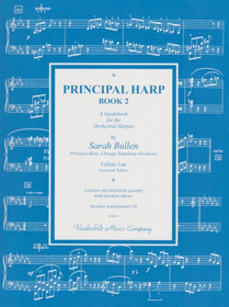 Bullen, Principal Harp Book 2: A Guidebook for the Orchestral Harpist