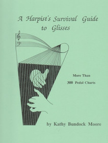 Moore, A Harpist's Survival Guide to Glisses