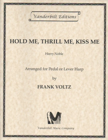 Hold Me,Thrill Me, Kiss Me, Noble/Voltz
