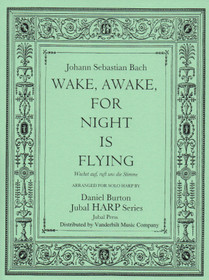 Bach JS/Burton: Wake, Awake, for Night is Flying