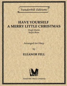 Martin/Blane/Fell: Have Yourself a Merry Little Christmas
