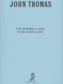 Thomas, John: The Minstrel's Adieu to His Native Land