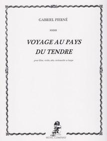 Pierne: Voyage au Pays du Tendre