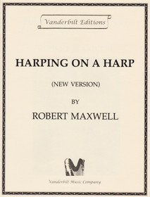 Harping on a Harp, Maxwell