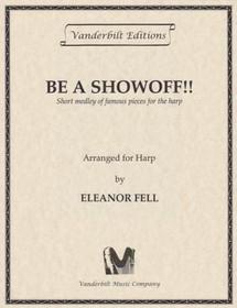 Fell, Eleanor: Be a Showoff!!