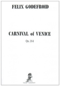 Godefroid, Felix: Carnival of Venice Op. 184