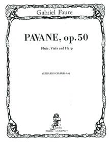 Faure/Chiarella: Pavane, Op. 50 for Flute, Viola, and Harp
