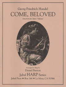 Handel/Burton, Come, Beloved