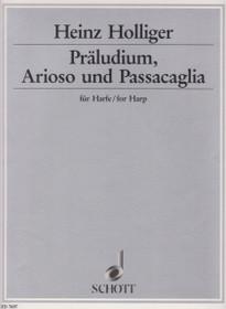 Holliger: Praeludium, Arioso & Passacaglia for Harp