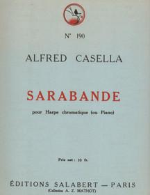 Casella: Sarabande pour Harpe Chromatique (ou Piano)