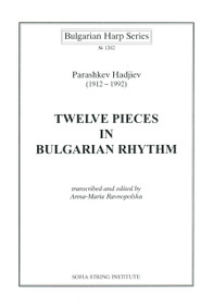 Hadjiev, Twelve Pieces in Bulgarian Rhythm