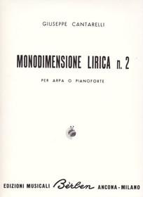 Cantarelli, Monodimensione Lirica No. 2