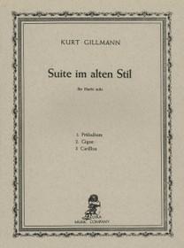 Gillmann, Suite im alten Stil