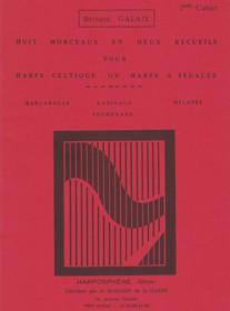 Galais, Huit Morceaux en Deux Recueils, Vol. 1