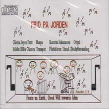 Frid Pa Jorden: Peace on Earth, Good Will towards Men (CD)