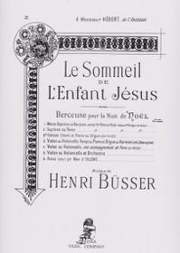 Busser, Le Sommeil de L'Enfant Jesus, Berceuse pour la Nuit de Noel No.2(Soprano ou Tenor)
