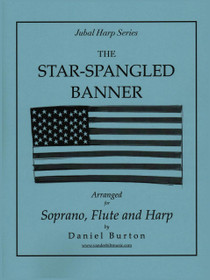 Burton, The Star-Spangled Banner (Soprano, Flute & Harp) (DIGITAL DOWNLOAD)
