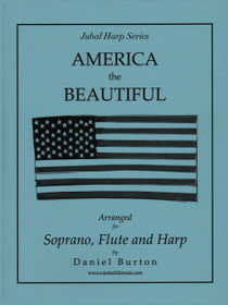 Burton, America the Beautiful (Soprano, Flute & Harp) (DIGITAL DOWNLOAD)