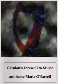 Carolan/O'Farrell, Carolan's Farewell to Music