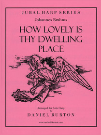 Brahms/Burton, How Lovely is Thy Dwelling Place (DIGITAL DOWNLOAD)
