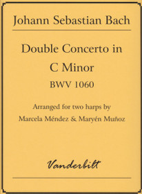 Bach/Mendez/Munoz, Double Concerto in C minor BWV 1060 for Two Harps
