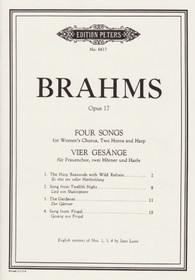 Brahms, Vier Gasange (Four Songs) for Women's Chorus, Two Horns and Harp