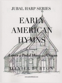 BURTON, EARLY AMERICAN HYMNS FOR LEVER OR PEDAL HARP AND ORGAN (Digital Download)