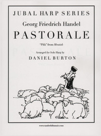 "Handel/Burton, Pastorale ""Pifa"" from Messiah for solo harp"