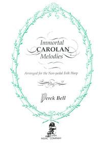 Carolan/Bell, Immortal Carolan Melodies