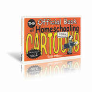 The Official Book of Homeschooling Cartoons - Vol. 4