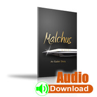 Malchus – An Easter Story (audio download)