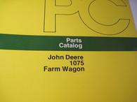 John Deere Parts Catalog 1075 Farm Wagon -ORIG