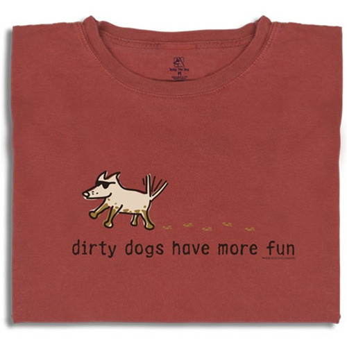 Dirty Dogs Have More Fun T-Shirt