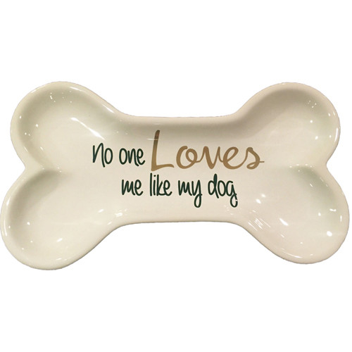 Tid Bit Dish | No One Loves Me Like My Dog