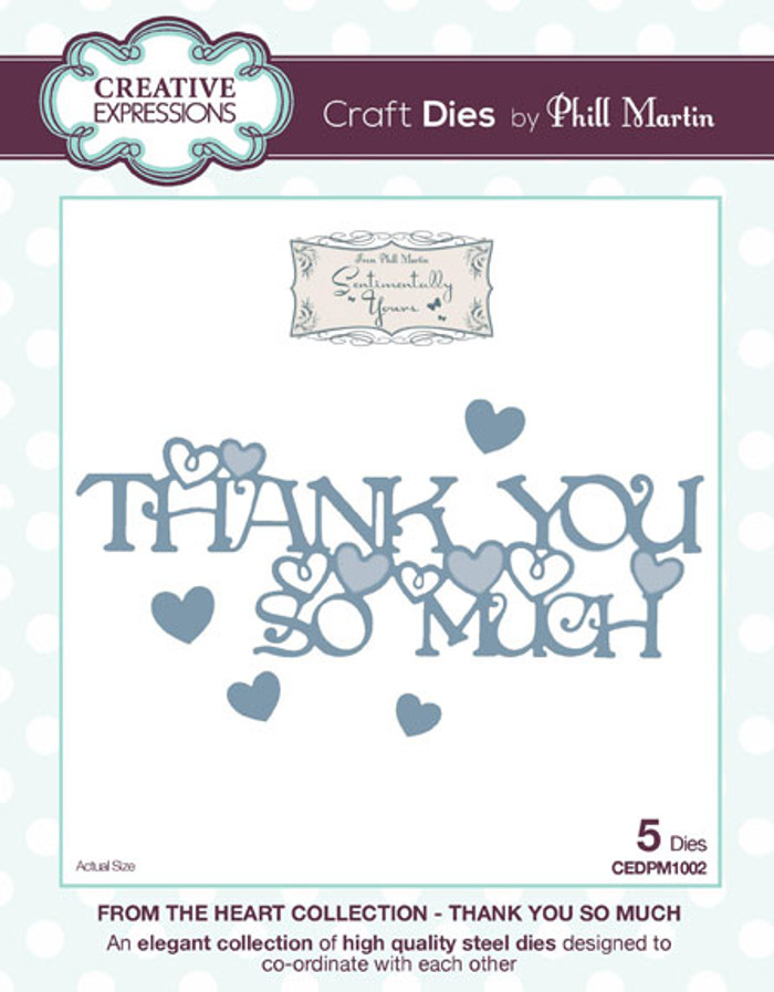 Phill Martin - From the Heart Collection - Thank You So Much Die CEDPM1002 - Pre-Order 15% Off