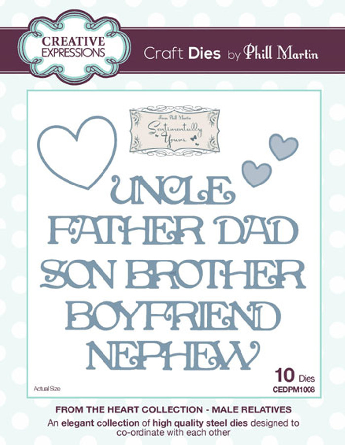 Phill Martin - From the Heart Collection - Male Relatives Dies CEDPM1008 - Pre-Order 15% Off